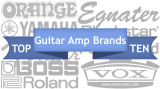 The Highest Rated Guitar Amp Brands