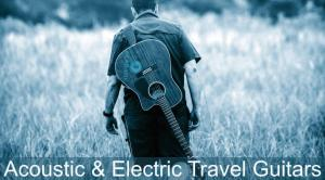 The Highest Rated Travel Guitars