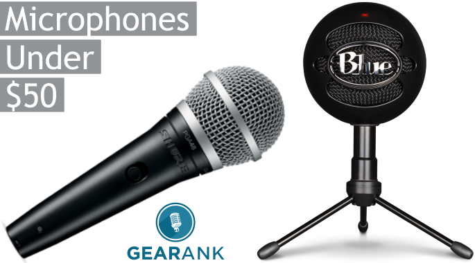 The Highest Rated Microphones Under $50