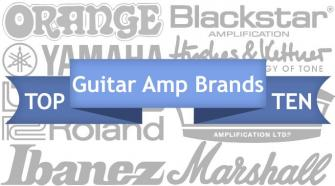 Top Ten Guitar Amp Brands